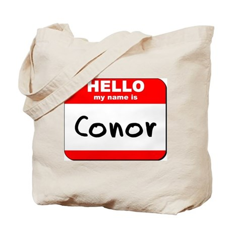 Hello my name is Conor Tote Bag