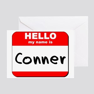 Hello my name is Conner Greeting Card
