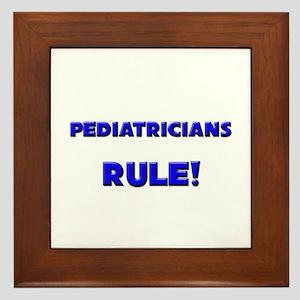 Pediatricians Rule! Framed Tile