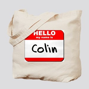 Hello my name is Colin Tote Bag