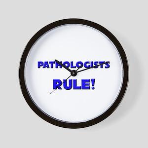 Pathologists Rule! Wall Clock