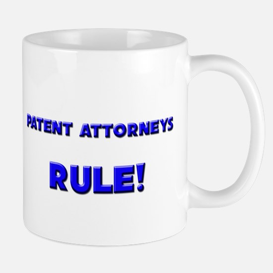 Patent Attorneys Rule! Mug