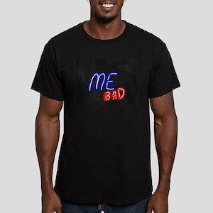 Me Bad T-Shirt
