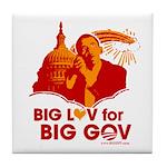 Obama Big Luv for Big Gov Tile Coaster