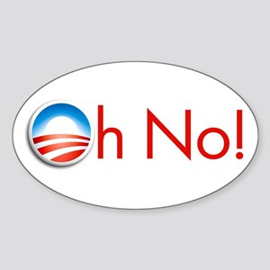 Oh No! Obama Oval Sticker