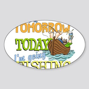 Today I'm Going Fishing Oval Sticker