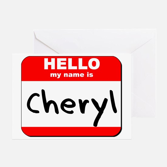 Hello my name is Cheryl Greeting Card
