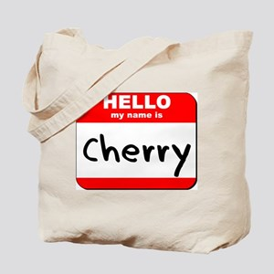 Hello my name is Cherry Tote Bag