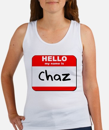 Hello my name is Chaz Women's Tank Top