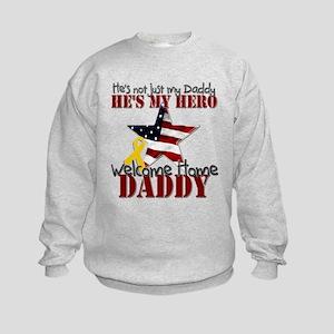 Welcome Home Daddy My Hero Kids Sweatshirt