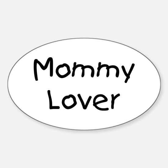 Mommy Lover Oval Decal
