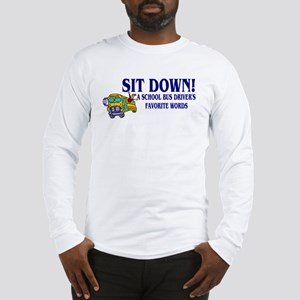 A Bus Drivers Favorite Words Long Sleeve T-Shirt