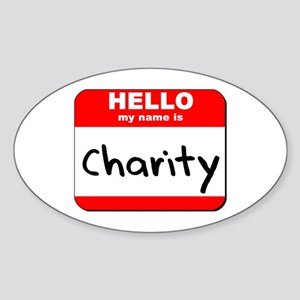 Hello my name is Charity Oval Sticker
