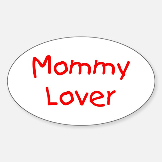 Mommy Lover (red) Oval Decal