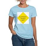 Slippery When Wet Sign Women's Pink T-Shirt