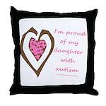 Daughter w/ Autism Throw Pillow