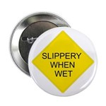 """Slippery When Wet Sign - 2.25"""" Button (100 pack)"""