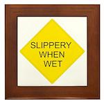 Slippery When Wet Sign - Framed Tile