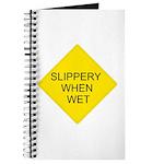 Slippery When Wet Sign - Journal