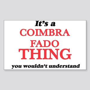 It's a Coimbra Fado thing, you wouldn& Sticker