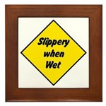 Slippery When Wet Sign 2 - Framed Tile