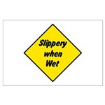Slippery When Wet Sign 2 - Large Poster