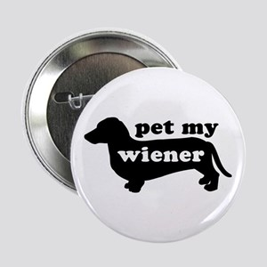 Pet My Wiener Button