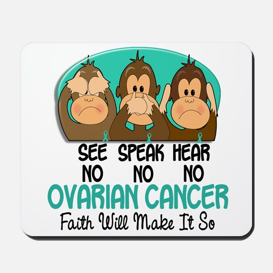 See Speak Hear No Ovarian Cancer 1 Mousepad