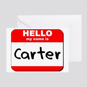 Hello my name is Carter Greeting Card