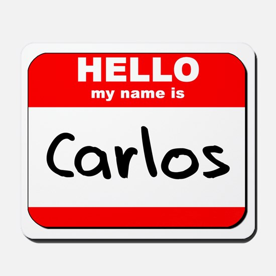Hello my name is Carlos Mousepad