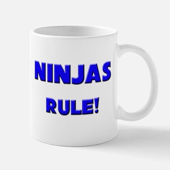 Ninjas Rule! Mug