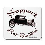 Mousepad-SUPPORT HOT RODDIN