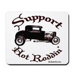 Mousepad-SUPPORT HOT RODDIN