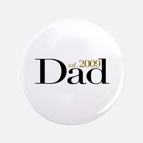 """New Dad 2009 3.5"""" Button"""