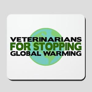 Veterinarians Stop Global Warming Mousepad