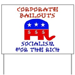 Corporate Bailouts Yard Sign