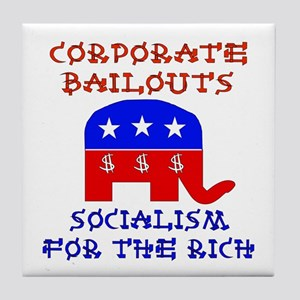 Corporate Bailouts Tile Coaster