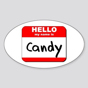 Hello my name is Candy Oval Sticker