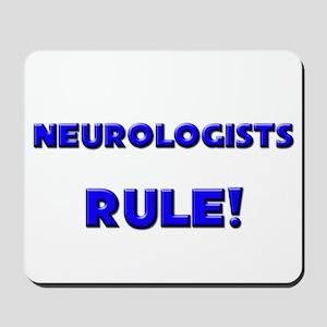 Neurologists Rule! Mousepad