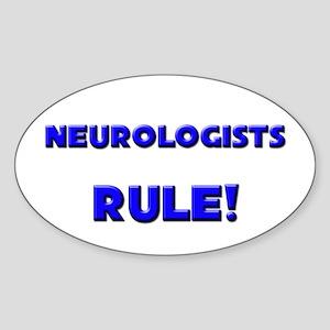Neurologists Rule! Oval Sticker