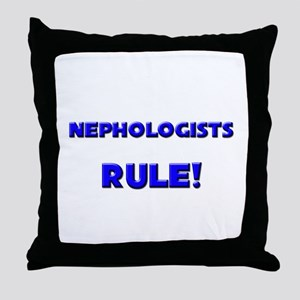 Nephologists Rule! Throw Pillow