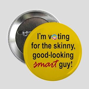 "Skinny smart guy 2.25"" Button"