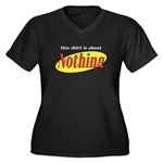 Shirt about Nothing Women's Plus Size V-Neck Dark