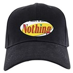 Shirt about Nothing Black Cap