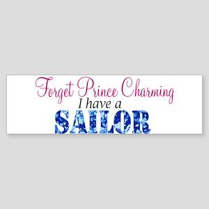 Forget Prince Charming, I hav Bumper Sticker