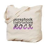 Scrapbook Instructors ROCK Tote Bag