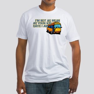 I'm Not As mean... Fitted T-Shirt