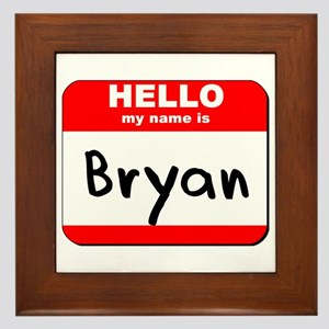 Hello my name is Bryan Framed Tile