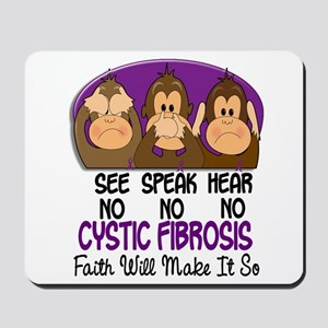See Speak Hear No Cystic Fibrosis Mousepad
