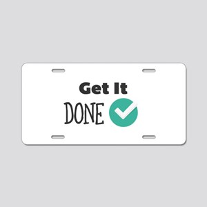 Get It Done Aluminum License Plate